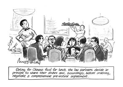 Dine Drawing - Opting For Chinese Food For Lunch by Mort Gerberg
