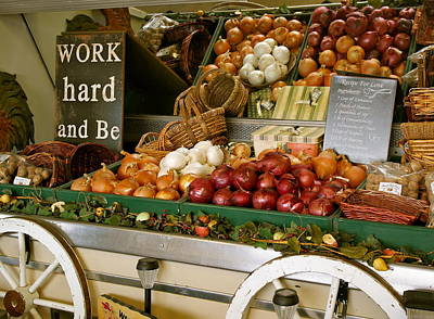 Photograph - Work Hard And Be - Country Onion Cart by Michele Myers