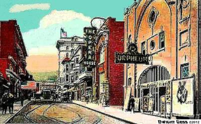 Painting - Orpheum Theatre And Opera House In Clarksburg Wv 1910 by Dwight Goss