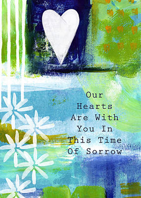 Sympathy Painting - Our Hearts Are With You- Sympathy Card by Linda Woods