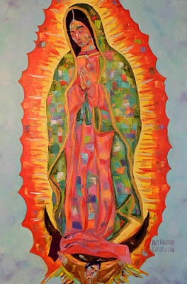 Virgen De Guadalupe Painting - Our Lady Of Guadalupe by Arturo Garcia