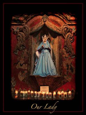 San Xavier Digital Art - Our Lady by Rick Lloyd