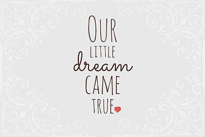 Heart Poster Digital Art - Our Little Dream Came True by Chastity Hoff