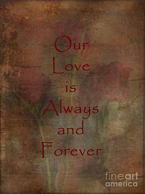 Be My Valentine Digital Art - Our Love Is Always And Forever Love And Romance Series by Adri Turner