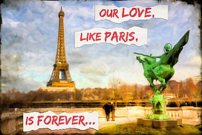 Eiffel Tower Photograph - Our Love Like Paris Is Forever by Mark Tisdale