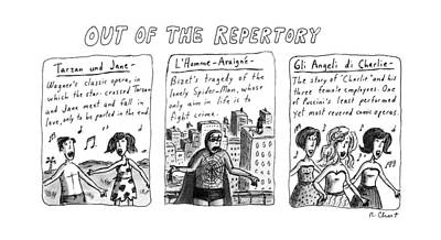 Wagner Drawing - Out Of The Repertory by Roz Chast