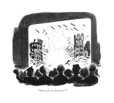 Theater Drawing - Outright Propaganda! by Ned Hilton