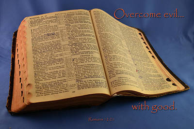 Overcome Evil With Good Art Print by Larry Bishop