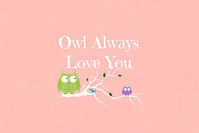 Toss Digital Art - Owl Always Love You by Chastity Hoff