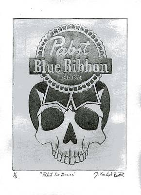 Pabst For Brains Art Print