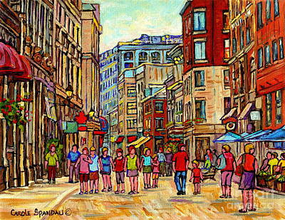Montreal Streets Painting - Paintings Of Rue St Paul Vieux Montreal Strolling By Paris Style Cafes Old Port City Scene Cspandau  by Carole Spandau