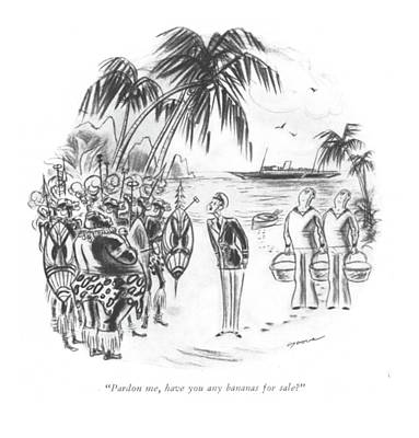 Tropics Drawing - Pardon Me, Have You Any Bananas For Sale? by Leonard Dove