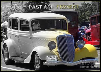 Photograph - Past And Present Classic by Bobbee Rickard