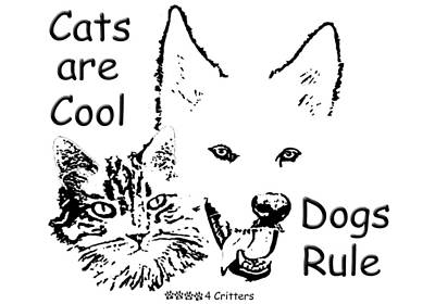 Photograph - Paws4critters Cats Cool Dogs Rule by Robyn Stacey
