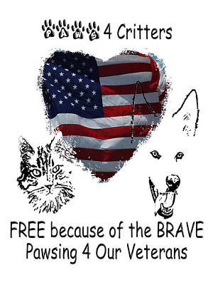 Photograph - Paws4critters Free Because Of The Brave by Robyn Stacey