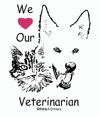 Photograph - Paws4critters Love Veterinarian by Robyn Stacey