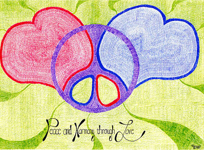 Peace And Harmony Through Love Art Print by Steve Sommers