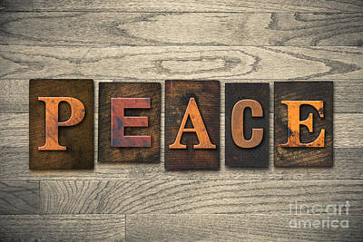 Peace Concept Wooden Letterpress Type Print by Jason Enterline