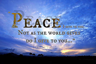 Peace I Give To You Art Print