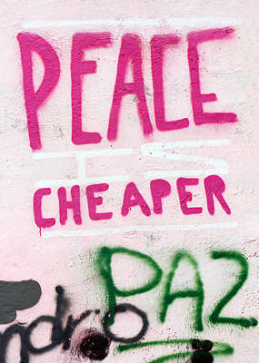 Photograph - Peace Is Cheaper by Munir Alawi