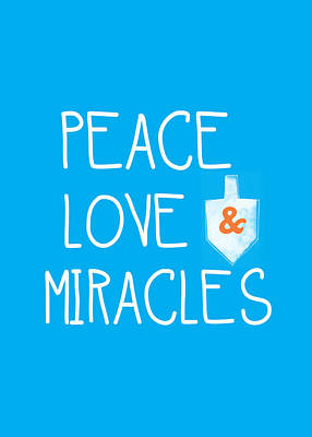 Peace Love And Miracles With Dreidel  Art Print by Linda Woods