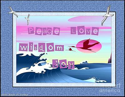 Digital Art - Peace Love Wisdom Joy by Bobbee Rickard