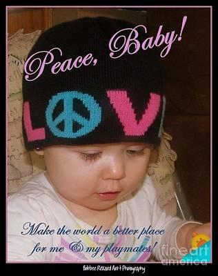 Photograph - Peace N Love Baby by Bobbee Rickard