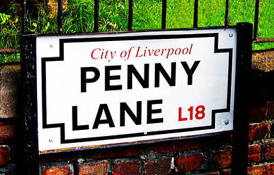 Photograph - Penny Lane Sign City Of Liverpool England  by Tom Conway