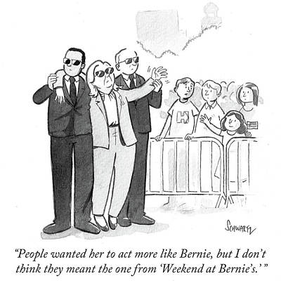 Hillary Clinton Drawing - People Wanted Her To Act More Like Bernie by Benjamin Schwartz