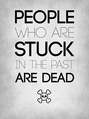 People Who Are Stuck Poster 1 Art Print by Naxart Studio
