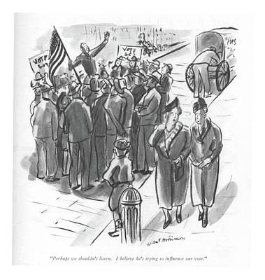 Perhaps We Shouldn't Listen. I Believe He's Art Print by Helen E. Hokinson