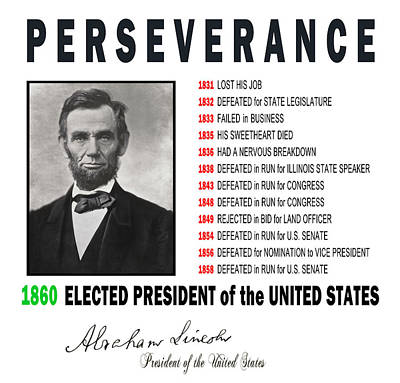 Autographed Digital Art - Perseverance Of Abraham Lincoln by Daniel Hagerman