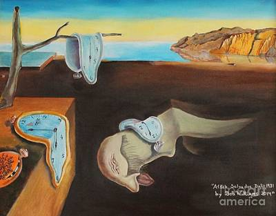Montana Artist Painting - Persistence Of Memory  by Bob Williams