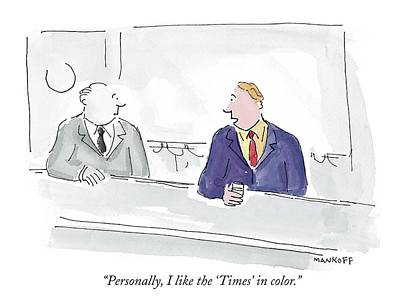 Personally, I Like The 'times' In Color Art Print by Robert Mankoff
