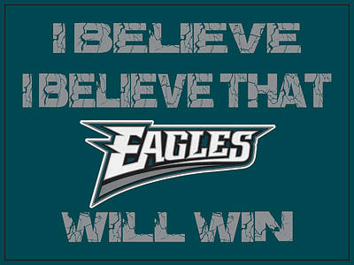 Philadelphia Eagles I Believe Art Print by Joe Hamilton