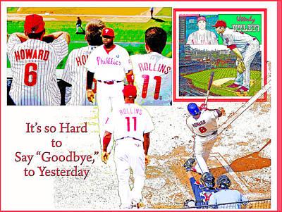 Philadelphia Phillies Goodbye To Yesterday Art Print by A Gurmankin