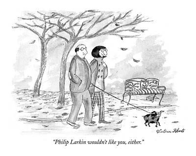 Philip Larkin Wouldn't Like Art Print