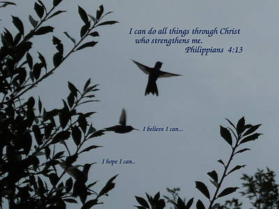 Photograph - Philippians 4 13 by Diannah Lynch