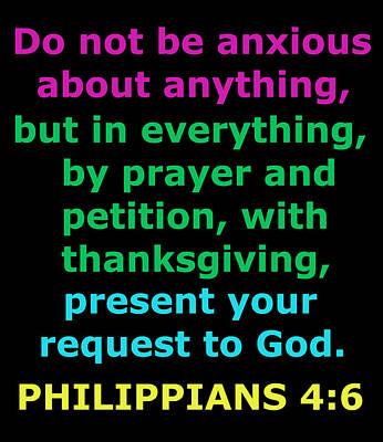 Philippians Chapter 4 Verse 6 Art Print by Ester  Rogers