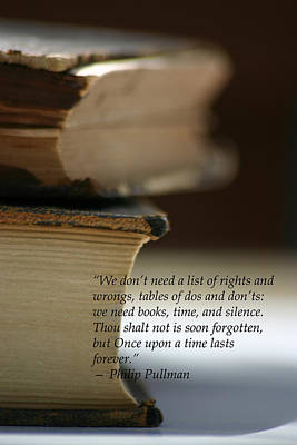 Photograph - Phillip Pullman Books Quote by Kelly Hazel