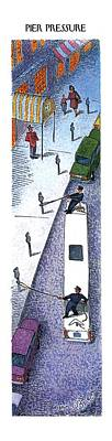 Parking Drawing - Pier Pressure by John O'Brien