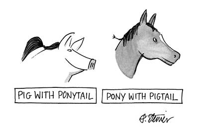 Ponytail Drawing - Pig With Ponytail Pony With Pigtail: Title by Peter Steiner