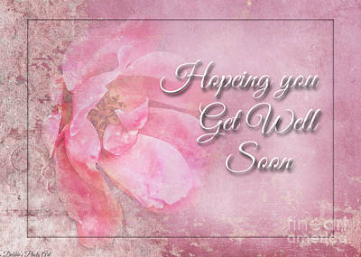 Photograph - Pink Rose Get Well Soon Greeting Card by Debbie Portwood
