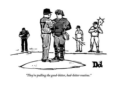 Drawing - Pitcher And Catcher Stand On Pitcher's Mound by Drew Dernavich