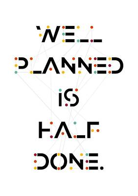 Planned Done Inspire Quotes Poster Art Print by Lab No 4 - The Quotography Department