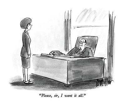Employer Drawing - Please, Sir, I Want It All by Warren Miller