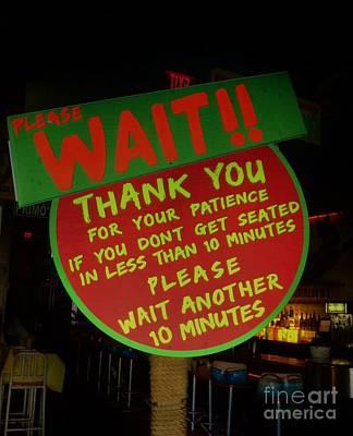 Photograph - Please Wait by Bob Sample