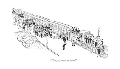 Train Drawing - Plenty Of Room Up Front! by Robert J. Day