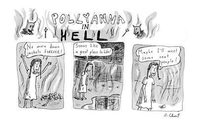 Positive Attitude Drawing - Pollyanna In Hell by Roz Chast