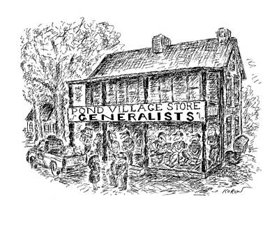 Country Store Drawing - Pond Village Store Generalists by Edward Koren